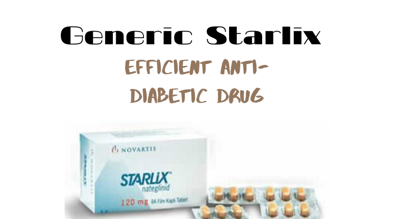 starlix antidiabetic drug